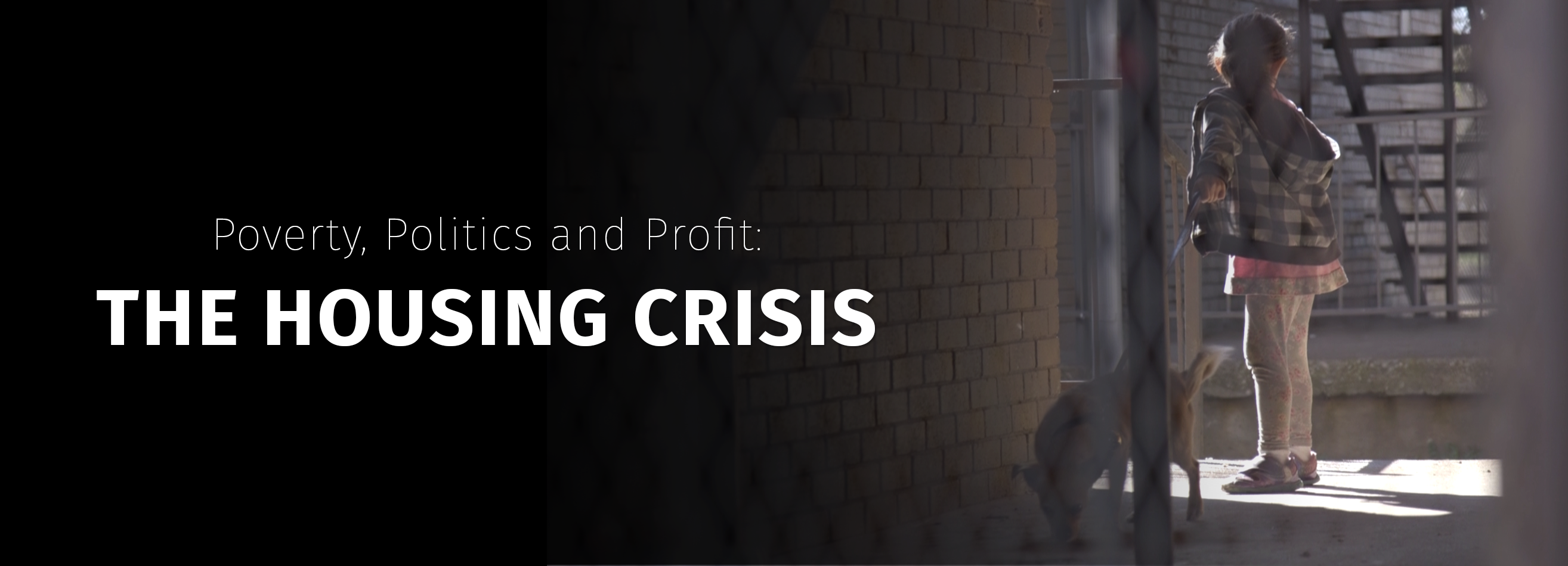 The Housing Crisis