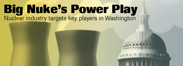 Nuclear Energy's Lobbying Push